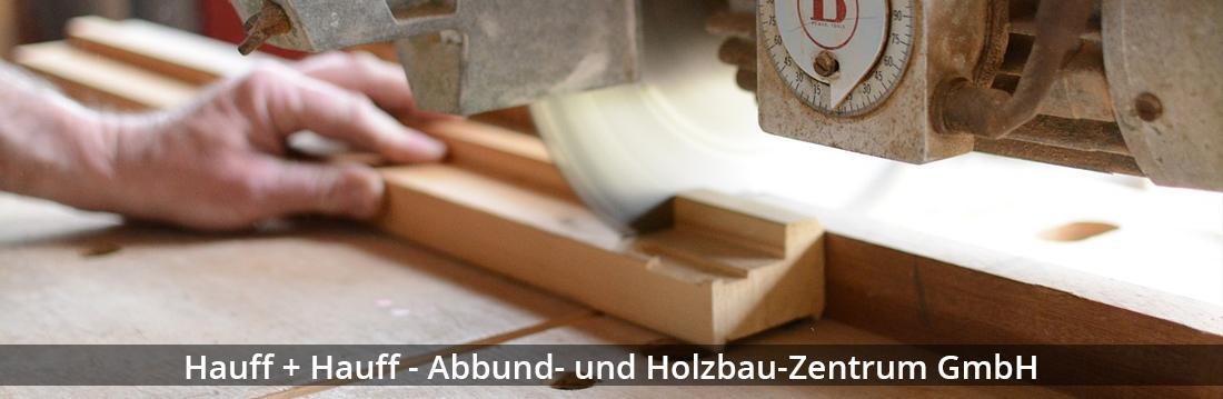 Zimmerei Karlsruhe - Hauff: Energetische Sanierung, Lohnabbund